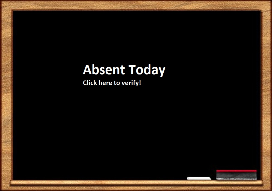 Please click here if your child is absent.