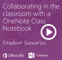 Click here to access video: Collaborating in the classroom with a OneNote class notebook
